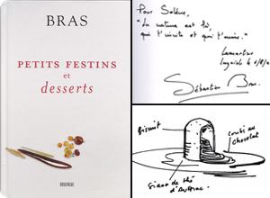 Bras - Petits festins et desserts
